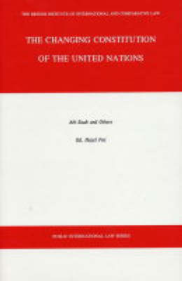 The Changing Constitution of the United Nations - Public international law (Hardback)