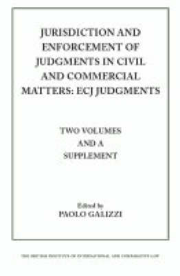 Jurisdiction and Enforcemnet of Judgements in Civil and Commercial Matters: Ecj Judgements - Private international law (Paperback)