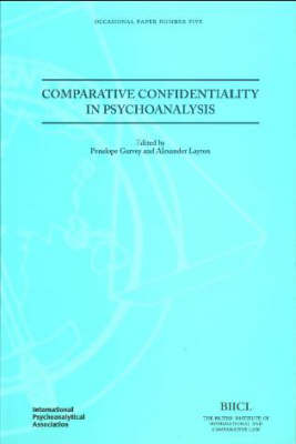 Comparative Confidentiality in Psychoanalysis - Occasional Paper No. 5 (Paperback)