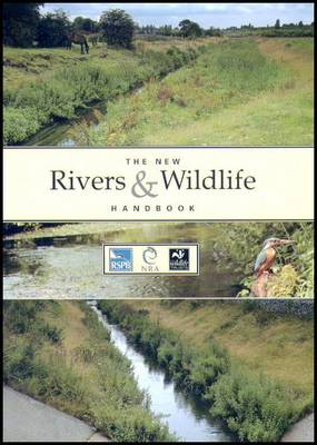 The New Rivers and Wildlife Handbook (Paperback)