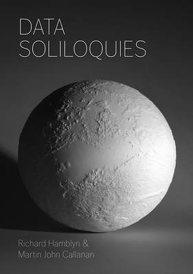 Data Soliloquies (Hardback)