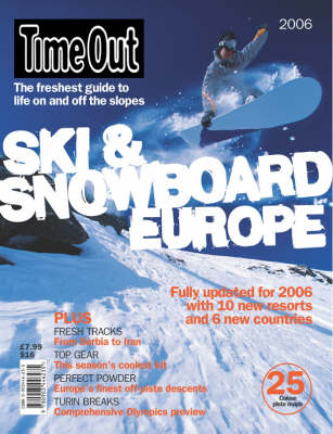 """""""Time Out"""" Skiing and Snowboarding in Europe (Paperback)"""