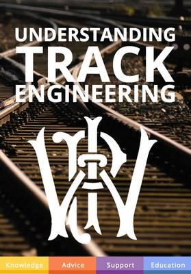 Understanding Track Engineering (Hardback)