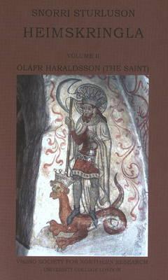 Heimskringla II: Olafr Haraldsson (the Saint): Volume II (Paperback)