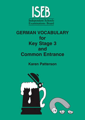 German Vocabulary: For Key Stage 3 and Common Entrance - Vocabulary for KS3 and CE (Paperback)