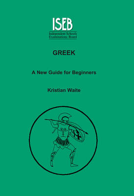 Greek: A New Guide for Beginners (Paperback)