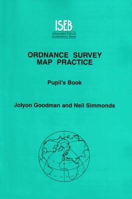 Ordnance Survey Map Practice: Pupil's Book - Ordnance Survey Map Practice (Paperback)