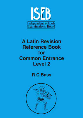 A Latin Revision Reference Book for Common Entrance Level 2 (Paperback)