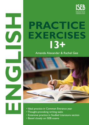 English Practice Exercises - Practice Exercises at 11+/13+ (Paperback)
