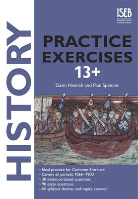History Practice Exercises - Practice Exercises at 11+/13+ (Paperback)