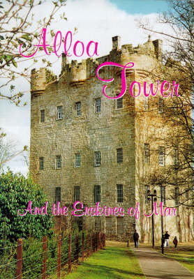 Alloa Tower and the Erskines of Mar (Paperback)