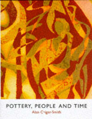 Pottery, People and Time: A Workshop in Action (Hardback)