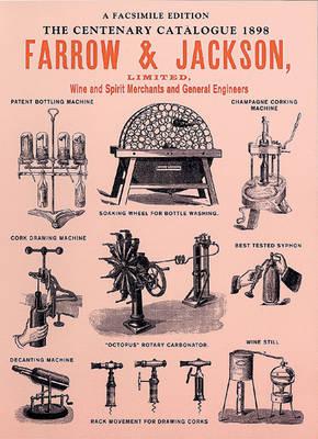 Farrow & Jackson (Wine & Spirit Merchants and General Engineers) (Paperback)