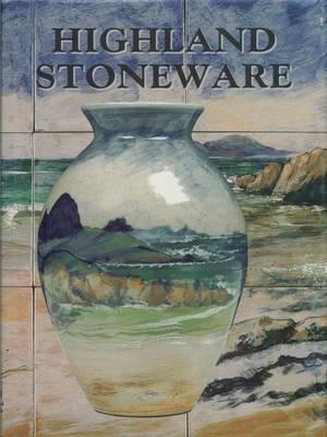 Highland Stoneware (Hardback)