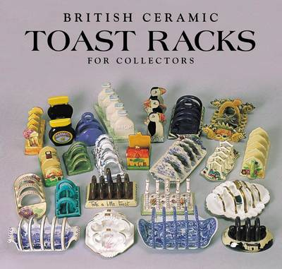 Toast Racks: For Collectors (Paperback)