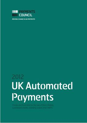 Uk Automated Payments 2012 (Paperback)