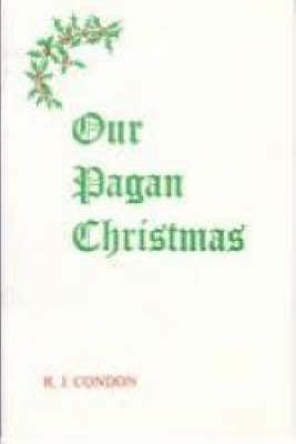 Our Pagan Christmas (Paperback)