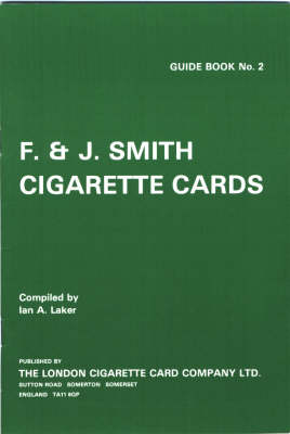 Cigarette Card Issues of F.& J. Smith (Paperback)