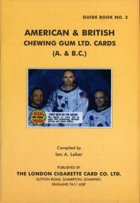 American & British Chewing Gum Ltd Card Issues (A & B.C.) (Paperback)