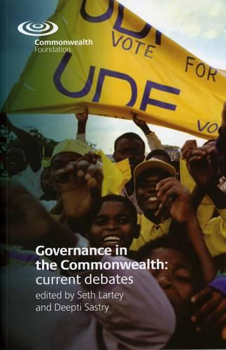 Governance in the Commonwealth: Current Debates: An Overview of Current Debates (Paperback)