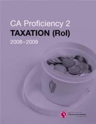 CA Proficiency 2 Taxation (ROI) Manual (Paperback)