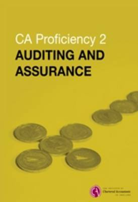 CA Proficiency 2 Auditing and Assurance (Paperback)
