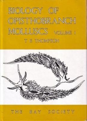 Biology of Opisthobranch Molluscs I, vol. 151 (Hardback)