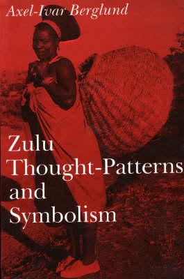 Zulu Thought-patterns and Symbolism (Paperback)