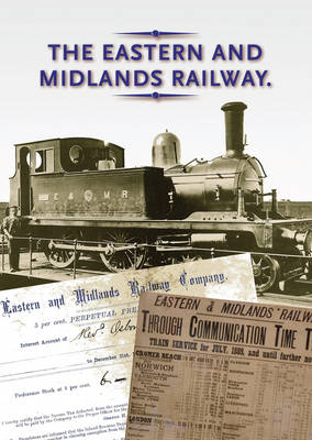 The Eastern and Midlands Railway (Paperback)