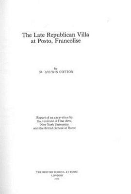 The Late Republican Villa at Posto, Francolise (Hardback)