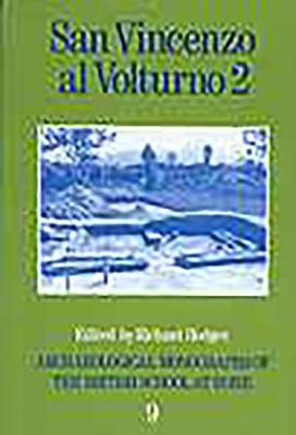 San Vincenzo al Volturno 2: The 1980-86 Excavations Part II (Paperback)