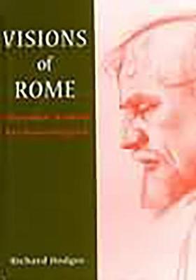 Visions of Rome: Thomas Ashby Archaeologist (Hardback)