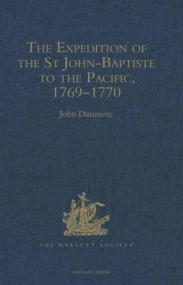 The Expedition of the St John-Baptiste to the Pacific, 1769-1770 - Hakluyt Society, Second Series (Hardback)