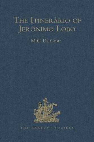 The Itinerario of Jeronimo Lobo - Hakluyt Society, Second Series (Hardback)