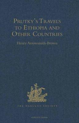 Prutky's Travels to Ethiopia and Other Countries - Hakluyt Society, Second Series (Hardback)