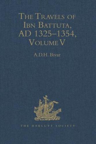 The Travels of Ibn Battuta: Volume V: Index - Hakluyt Society, Second Series (Hardback)