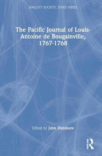 The Pacific Journal of Louis-Antoine de Bougainville, 1767-1768 - Hakluyt Society, Third Series (Hardback)
