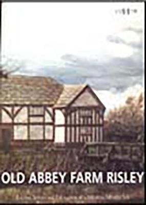 Old Abbey Farm, Risley (Paperback)