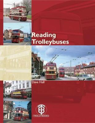 Reading Trolleybuses (Hardback)