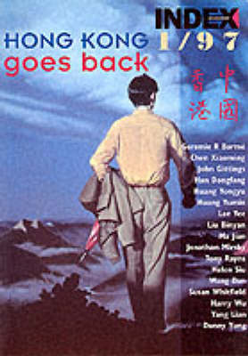 Hong Kong Goes Back - Index on Censorship v. 25, No. 1.  (Paperback)