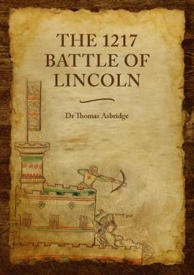The 1217 Battle of Lincoln (Paperback)