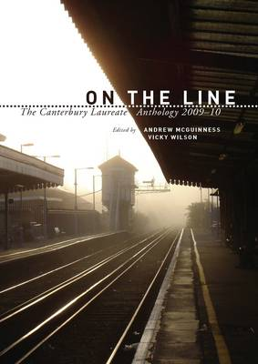 On the Line 2009-2010: The Canterbury Laureate Anthology (Paperback)