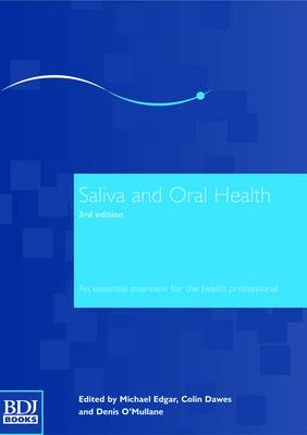 Saliva and Oral Health (Paperback)