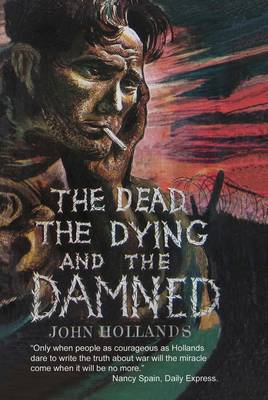 The Dead, the Dying and the Damned (Paperback)