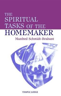 The Spiritual Tasks of the Homemaker (Paperback)