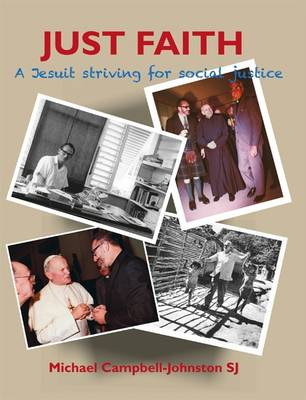 Just Faith: A Jesuit Striving for Social Justice (Paperback)