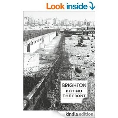 Brighton Behind the Front (Paperback)
