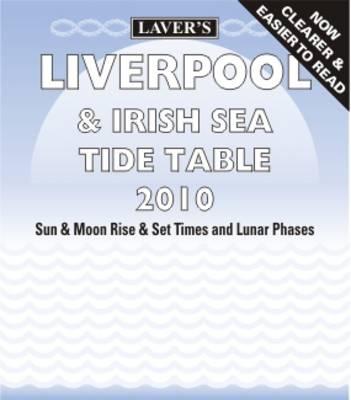 Liverpool and Irish Sea Tide Table 2010 (Paperback)
