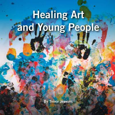 Healing Art and Young People (Paperback)