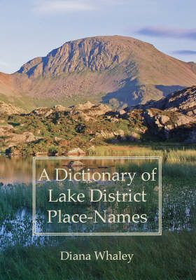 A Dictionary of Lake District Place-Names - Regional Series v.1 (Hardback)